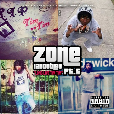 """(New Mixtape) Zone 13Double0 Pt 6 """" Long Live Tim Tim """"  (@jrellyboy @darealdrunklord) (Hosted By @Samhoody)"""