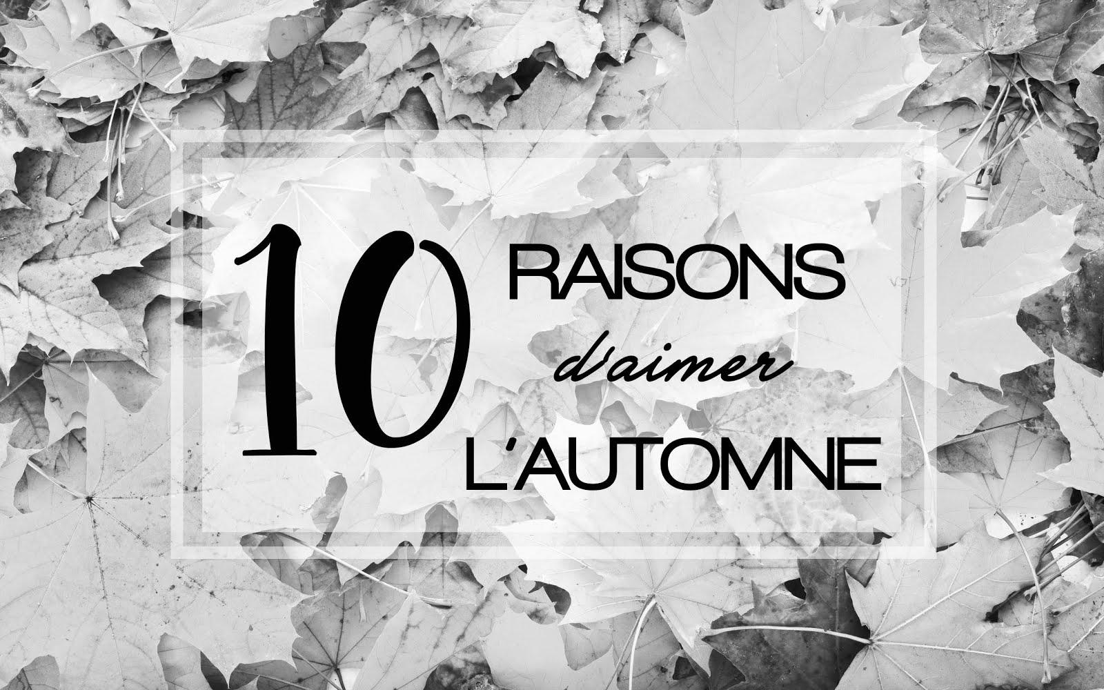 Elizabeth l Humeur 10 raisons d'aimer l'automne l Love fall season l THEDEETSONE l http://thedeetsone.blogspot.fr