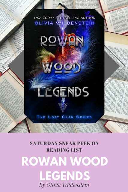 Rowan Wood Legends by Olivia Wildenstein... a Sneak Peek on Reading List