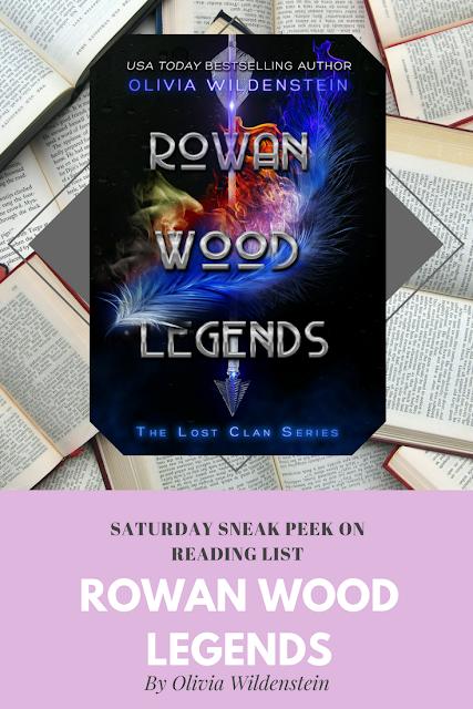 Rowan Wood Legends by Olivia Wildenstein... a Sneak Peek on Reading List
