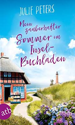 Neuerscheinungen im April 2019 #2 - Mein zauberhafter Sommer im Inselbuchladen von Julie Peters