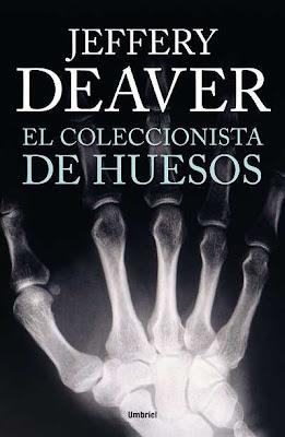 El coleccionista de huesos - Jeffery Deaver (2013)