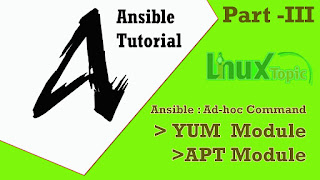 ansible module, ansible ad-hoc command, ansible yum module, ansible apt module, ansible tutorial