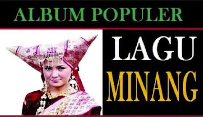Download Kumpulan Lagu Minang Mp3 Populer Full Album