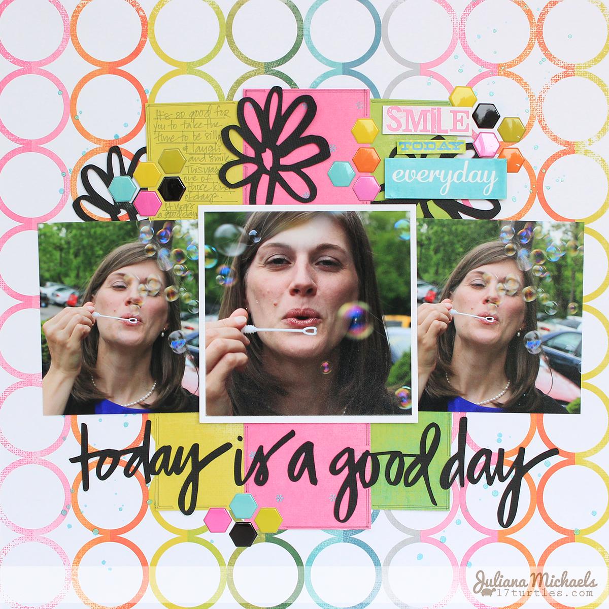 Today Is A Good Day by #julianamichaels #freedigitalcutfile #digitalcutfile #scrapbookpage