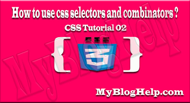 css selectors and combinators