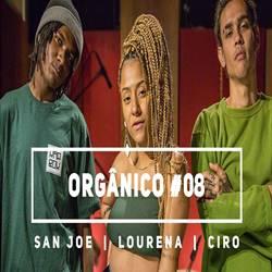 Música Ladeira da Vida Orgânico #8 – San Joe e Lourena e Ciro Mp3