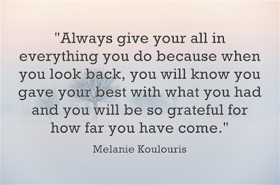Always Give Your All In Everything You Do Best Quotes 365