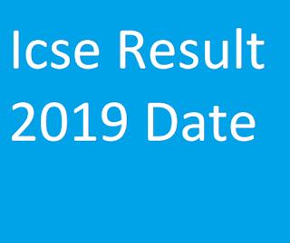 Icse Result 2019 Date