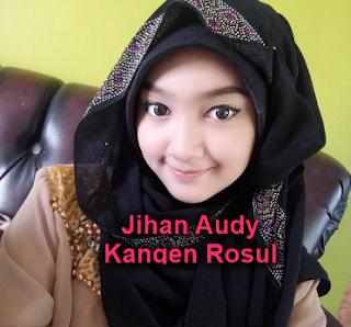 Lagu Jihan Audy Kangen Rosul Mp3 (6,43MB) Single Religi Terbaru 2018, Jihan Audy, Lagu Religi, Dangdut Koplo,