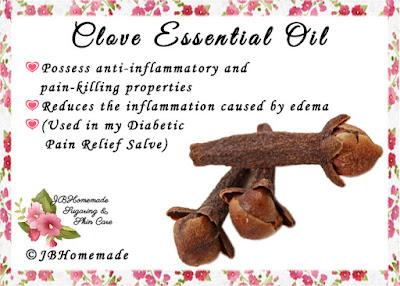 Cloves ♦Possess anti-inflammatory and pain-killing properties ♦Reduces the inflammation caused by edema ♦(Used in my Diabetic Pain Relief Salve)