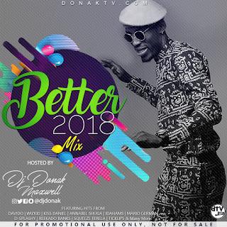 MIXTAPE: DJ Donak - Better 2018 Mix