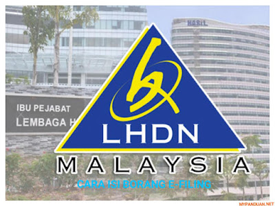Panduan Mengisi e-Filing Borang Cukai Pendapatan LHDN Online
