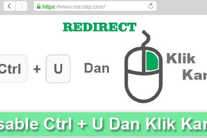 Cara agar blog tidak bisa di Klik Kanan Dan CTRL + U
