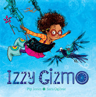 izzy gizmo by pip jones, illustrated by sara ogilvie book cover