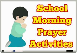 School Morning Prayer Activities  பள்ளி காலை வழிபாடு செயல்பாடுகள்