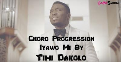 Chord Progression Iyawo Mi- Timi Dakolo