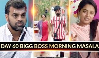 Day 53 Bigg Boss Morning Masala! | Bigg Boss