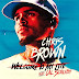 [Hot] Chris Brown ft Cal Scruby - Welcome To My Life [MozCurte9Dades]