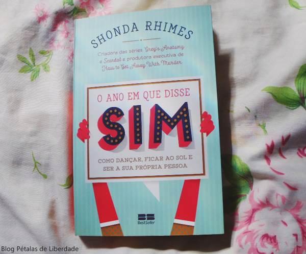 Resenha, livro, O-ano-em-que-disse-sim, Shonda-Rhimes, Editora-Best Seller, opiniao, critica, fotos, capa, trechos, series, Grey's Anatomy
