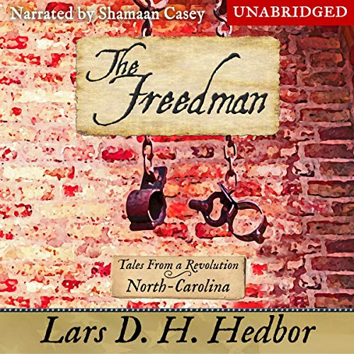 Review: The Freedman: Tales From a Revolution - North-Carolina