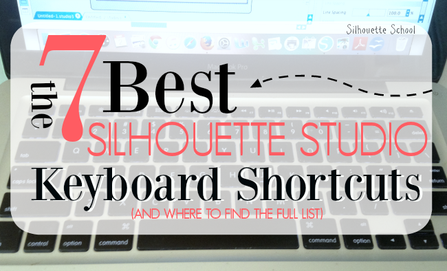 Silhouette Studio, Silhouette tip, keyboard shortcuts