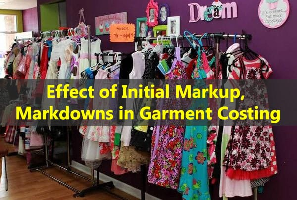 Initial markup and markdown in garment costing
