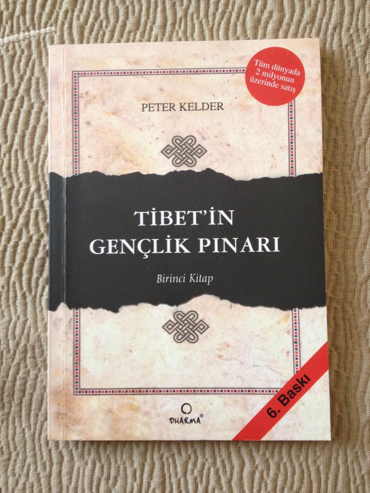 Tibet'in Gençlik Pınarı ( Birinci Kitap )