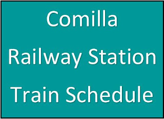 Comilla Railway Station Train Schedule