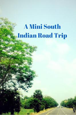 A Mini South Indian Road Trip