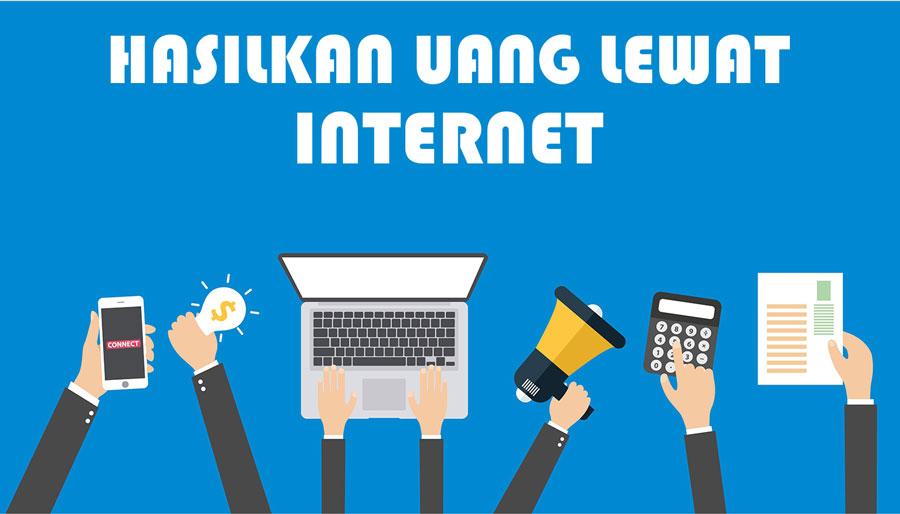 cara dapat uang dengan internet