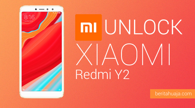 How to Unlock Bootloader Xiaomi Redmi Y2