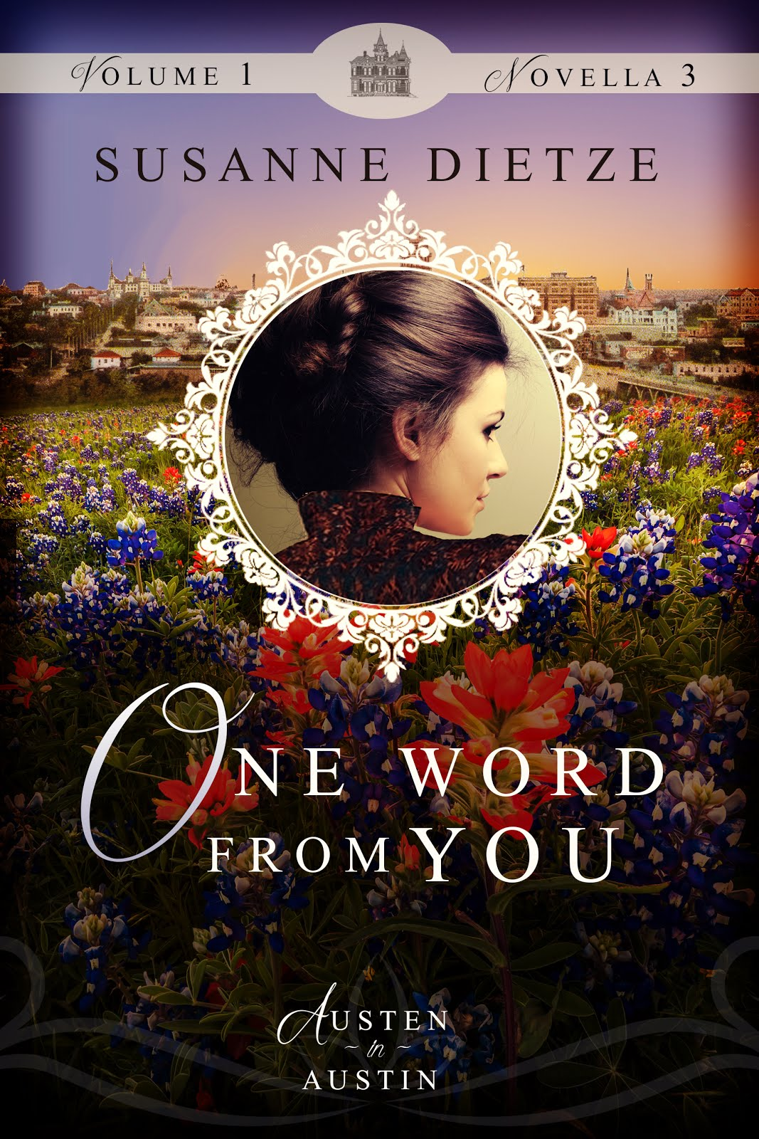 One Word From You (Austen in Austin individual novella)