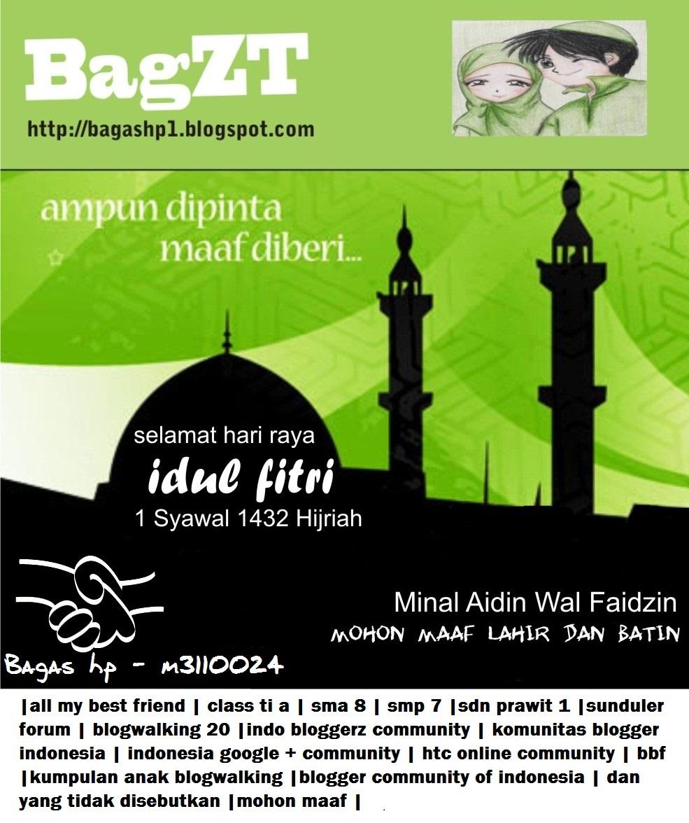 BagZT: Selamat Hari Raya Idul Fitri 1432 Hijriah ( Minal