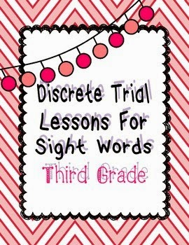 https://www.teacherspayteachers.com/Product/Discrete-Trial-Lessons-for-Sight-Words-Third-Grade-1153211