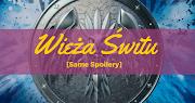 [Same Spoliery] Sarah J. Maas - Wieża Świtu (Szklany tron #6)
