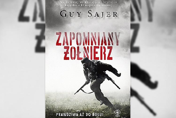 Zapominany żołnierz – Guy Sajer [RECENZJA]