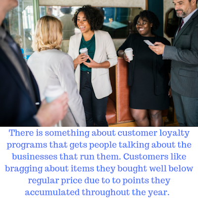 People gathered conversing with the caption:There is something about customer loyalty programs that gets people talking about the businesses that run them. Customers like bragging about items they bought well below regular price due to to points they accumulated throughout the year.
