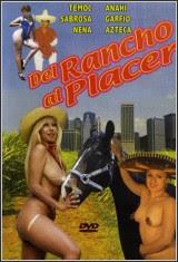 Del Rancho al Placer xXx (2001)