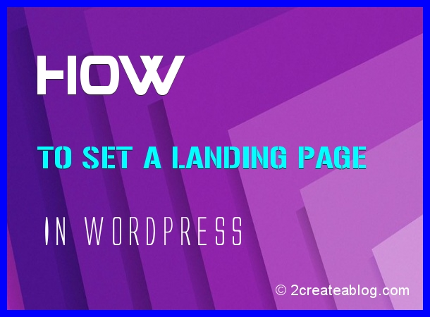 How to Set a Landing Page in WordPress