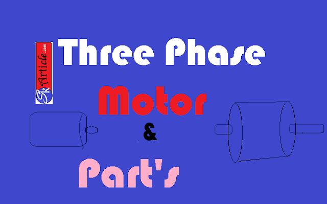 main parts of three phase motor in hindi