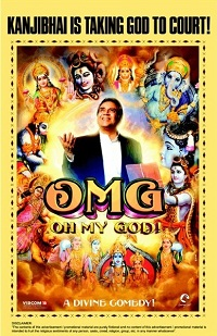 Omg Oh My God Is A 2012 Bollywood Divine Comedy Directed By Umesh Shukla And Produced By Akshay Kumar The Film Features Paresh Rawalakshay Kumar And