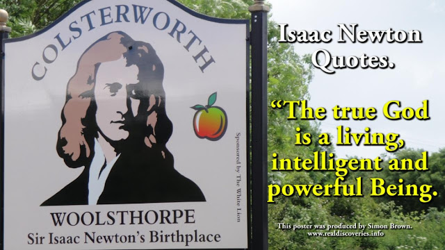 What does Newton, one of the worlds greatest scientists have to say on this subject?