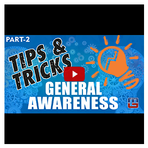 Tips & Tricks For General Awareness | Part 2 | All Competitive Exams