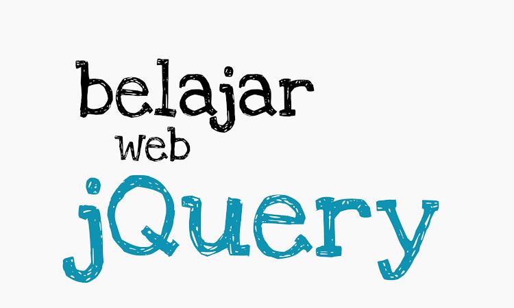 Belajar jQuery : menyembunyikan dan menampilkan elemen