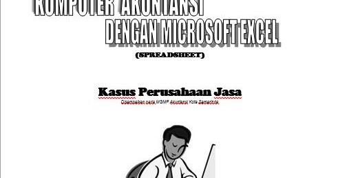 Komputer Akuntansi Dengan Microsoft Excel Complete Untuk Mahasiswa Smk Dan Umum Www