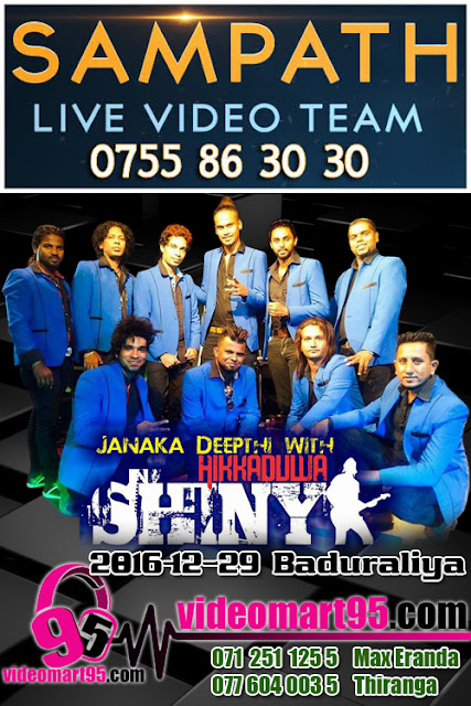 HIKKADUWA SHINY LIVE AT BADURALIYA 2016-12-29