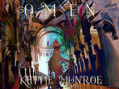 Kettie Munroe- Omen