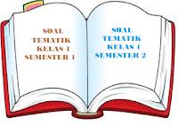 SOAL TEMATIK KELAS 1 SEMESTER 2