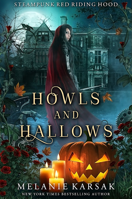 New Release: Howls & Hallows: Steampunk Red Riding Hood Book 5 & Giveaway